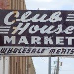 club house market Vintage Sign