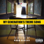Hip Hop Artist Noah Vinson and My Generation's Theme Song