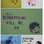 Everything Will Be OK Graffiti