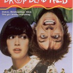 Drop Dead Fred Movie Remake