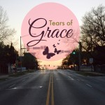 What are tears of grace? I wondered.