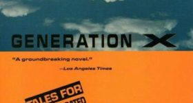 25th Anniversary of Generation X: Tales for an Accelerated Culture