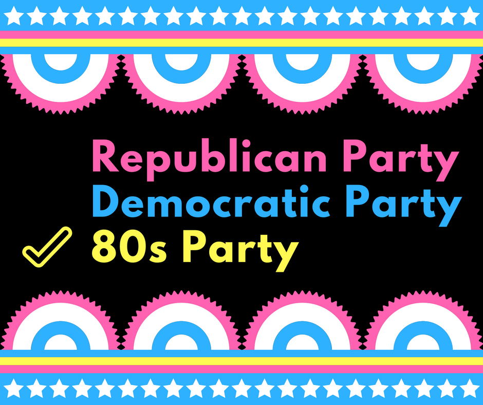 80s Party Political Meme Looking to Election 2020